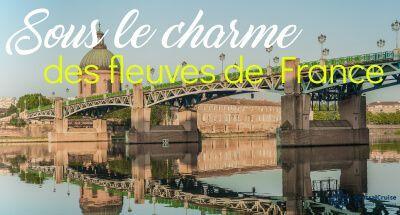 croisières fluviales france