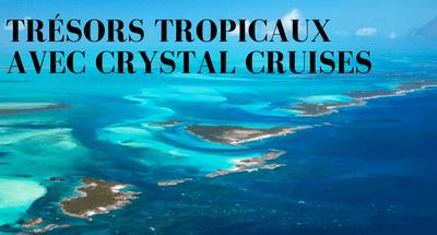Croisières Crystal Cruises