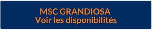 Disponibilités Croisières MSC Grandiosa