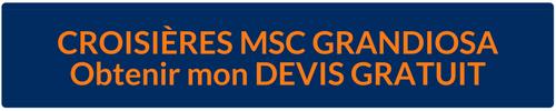 Devis Gratuit MSC Grandiosa