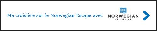 Ma croisière sur le Norwegian Escape avec Norwegian Cruise Line