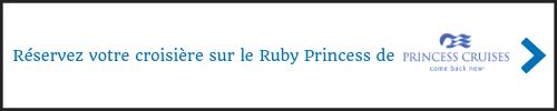 Réservez votre croisière sur le Ruby Princess de Princess Cruises