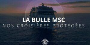 bulle de sérénité MSC Croisières